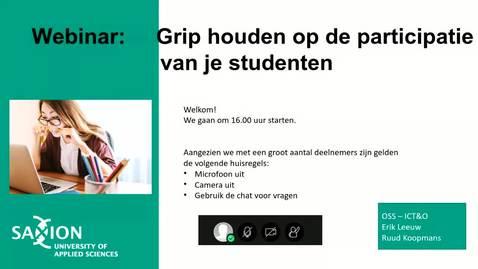 Thumbnail for entry ICT&O Webinar: Grip houden op de participatie van je studenten