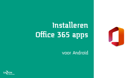 Thumbnail for entry Installeren Office 365 apps - Android