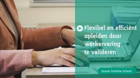 Thumbnail for entry Flexibel en efficiënt opleiden door werkervaring te valideren