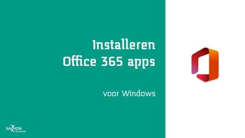 Thumbnail for entry Installeren Office 365 apps - Windows