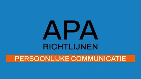 Thumbnail for entry 7/7 APA-richtlijnen 7e ed: Persoonlijke Communicatie