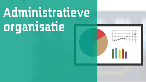 Thumbnail for entry Administratie organisatie en bestuurlijke informatievoorziening