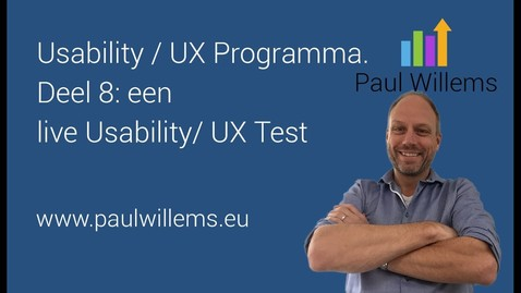 Thumbnail for entry Usability / UX Programma. Deel 8: een live Usability/ UX Test