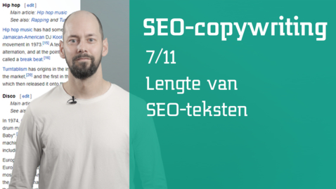 Thumbnail for entry 7/11 SEO-copywriting : lengte van SEO-teksten