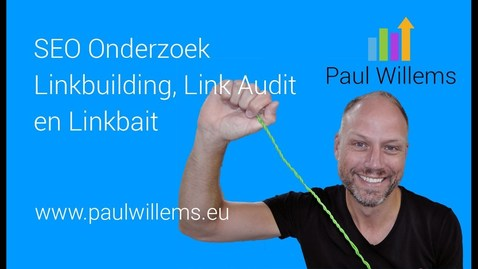 Thumbnail for entry Zoekmachine Optimalisatie (SEO) Deel 7: Linkbuilding en Linkbait