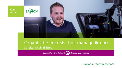 Thumbnail for entry Webinar Organisatie in crisis, hoe manage ik dat?