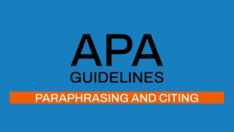 Thumbnail for entry 3/7 APA guidelines 7th editon: Paraphrasing and citing