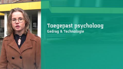 Thumbnail for entry Toegepast psycholoog in Gedrag & Technologie aan het werk