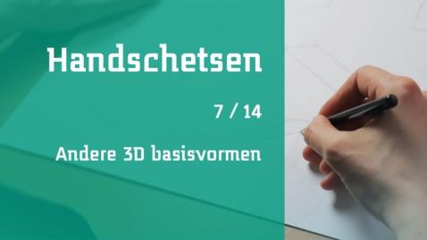 Thumbnail for entry 7/14 Handschetsen : andere 3D basisvormen