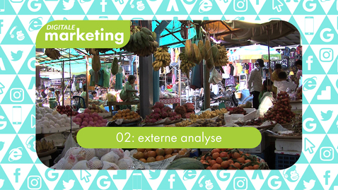 Thumbnail for entry Digitale Marketing 02: externe analyse