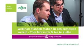 Thumbnail for entry Plannen maken in een complexe wereld - Tom Morssink & Ivo te Kiefte