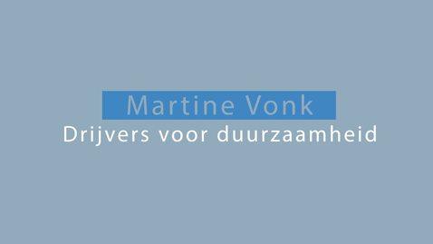 Thumbnail for entry Trailer - Martine Vonk over drijvers voor duurzaamheid deel