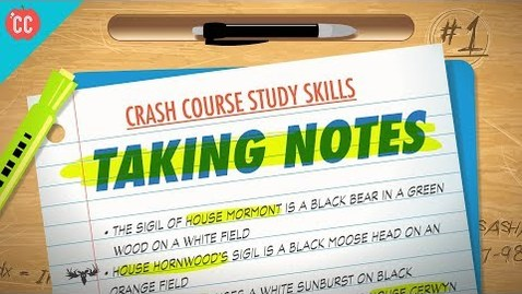Thumbnail for entry Taking Notes: Crash Course Study Skills #1