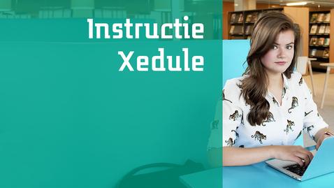 Thumbnail for entry Instructie Xedule