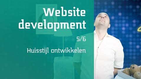 Thumbnail for entry 5/6 Website development : Huisstijl ontwikkelen