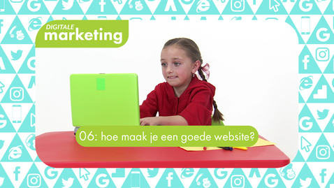 Thumbnail for entry Digitale Marketing 06: hoe maak je een goede website?