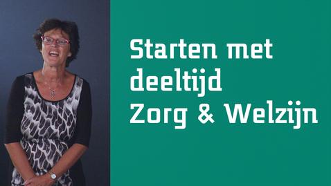 Thumbnail for entry Wat moet je echt even weten voordat je start met je deeltijdstudie – Zorg & Welzijn