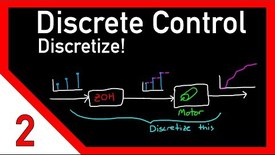 Thumbnail for entry OMT24 - Discrete control #2: Discretize! Going from continuous to discrete domain