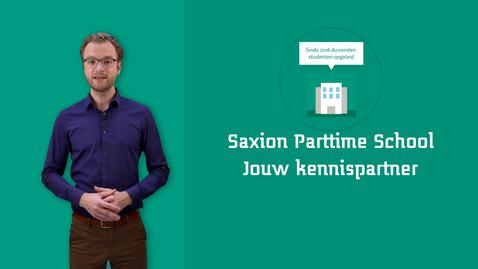 Thumbnail for entry Saxion Parttime School – Jouw regionale kennispartner