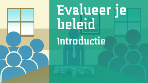 Thumbnail for entry 0/7 - Evalueer je beleid -  Introductie