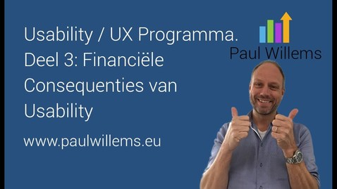 Thumbnail for entry Usability / UX Programma. Deel 3: Financiële Consequenties van Usability