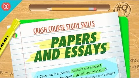 Thumbnail for entry Papers & Essays: Crash Course Study Skills #9