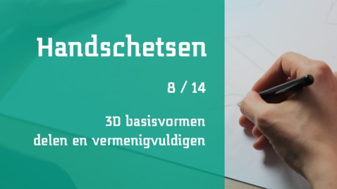 Thumbnail for entry 8/14 Handschetsen : 3D basisvormen delen en vermenigvuldigen