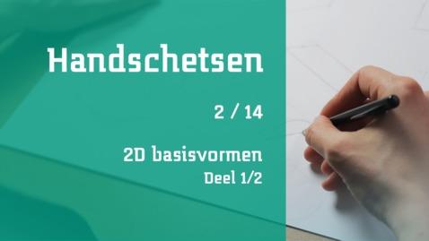 Thumbnail for entry 2/14 Handschetsen : 2D basisvormen : deel 1