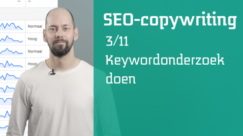 Thumbnail for entry 3/11 SEO-copywriting : keyword onderzoek doen