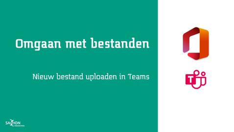 Thumbnail for entry Nieuw bestand uploaden in Teams