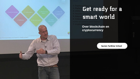 Thumbnail for entry Get ready for a smart world: over blockchain en cryptocurrency!