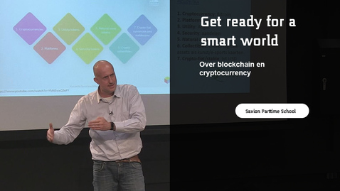 Get ready for a smart world: over blockchain en cryptocurrency!