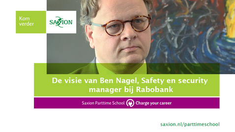 C28 - De visie van Ben Nagel, Safety en security manager bij Rabobank - 4/7
