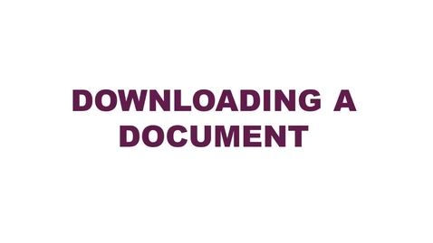 Thumbnail for entry Downloading a Document