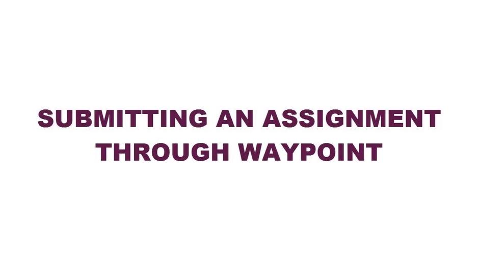 An assignment