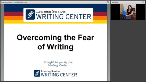 Thumbnail for entry Overcoming the Fear of Writing Webinar Recording