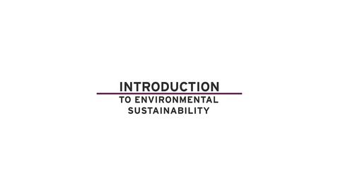 Thumbnail for entry ENV111 Week One | Introduction to Environmental Sustainability