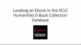 Thumbnail for entry ACLS Humanities Ebook Collection