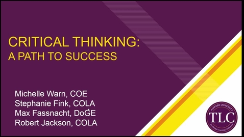 Thumbnail for entry Critical Thinking: A Path to Success
