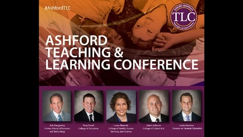 Thumbnail for entry 2016 Ashford TLC Keynote - Distinguished Dean Panel