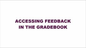 Thumbnail for entry Accessing Feedback in the Gradebook