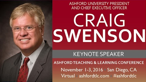 Thumbnail for entry 2016 Ashford TLC Keynote - Dr. Craig Swenson