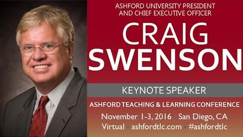 Thumbnail for entry 2016 Ashford TLC Keynote - Dr. Craig Swenson