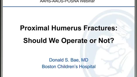 Thumbnail for entry Proximal Humerus Fractures: Should We Operate or Not?