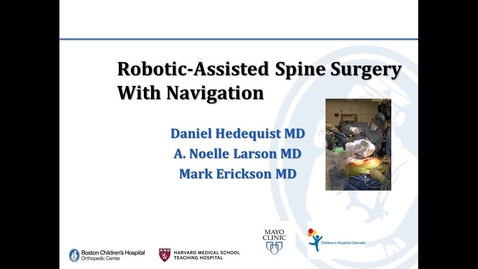Thumbnail for entry Robotic-Assisted Spine Surgery with Navigation