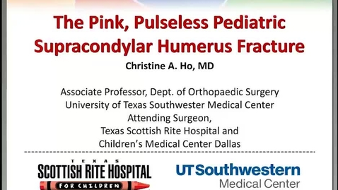 Thumbnail for entry The Pink, Pulseless Pediatric Supracondylar Humerus Fracture