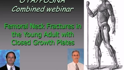 Thumbnail for entry Femoral Neck Fractures in the Young Adult with Closed Growth Plates