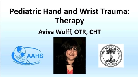 Thumbnail for entry Therapy Management of Pediatric Hand Fractures and Trauma