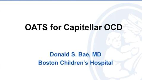 Thumbnail for entry OATS for Capitellar OCD