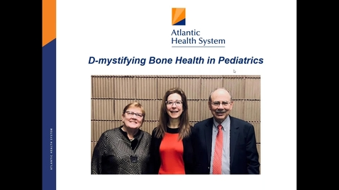 Thumbnail for entry D-Mystifying Bone Health in Pediatrics